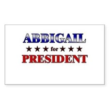 ABBIGAIL for president Rectangle Decal