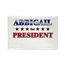 ABBIGAIL for president Rectangle Magnet