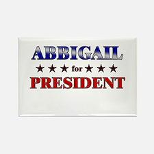 ABBIGAIL for president Rectangle Magnet
