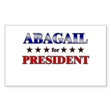 ABAGAIL for president Rectangle Decal