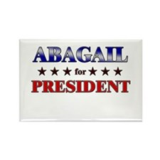 ABAGAIL for president Rectangle Magnet