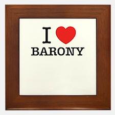 I Love BARONY Framed Tile