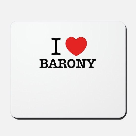 I Love BARONY Mousepad