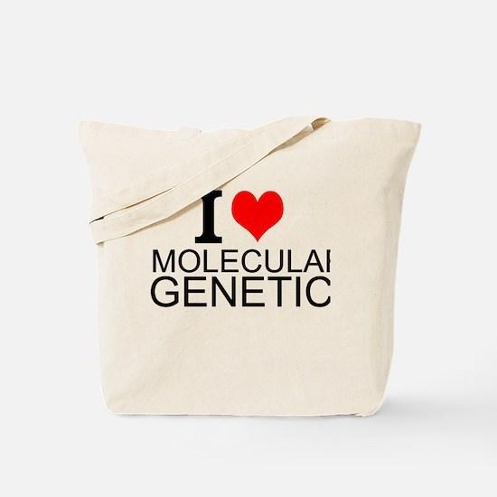 I Love Molecular Genetics Tote Bag