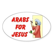 ARABS FOR JESUS Oval Decal