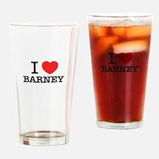 I Love BARNEY Drinking Glass