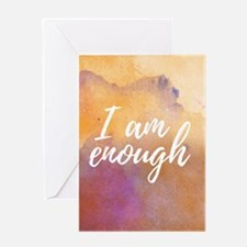 I am enough Greeting Cards