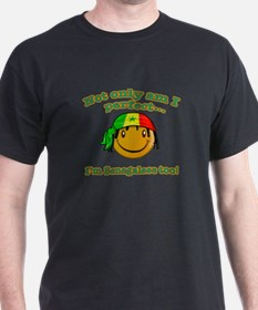 Not only am I perfect I'm Senegalese too! T-Shirt