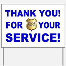 Police Officer Thank You Yard Sign