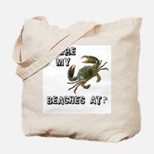 Where my beaches at? Tote Bag