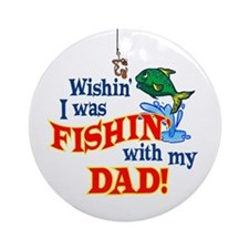 Fishing With Dad Ornament (Round)