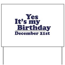 December 21st Birthday Yard Sign