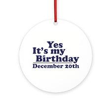 December 20th Birthday Ornament (Round)