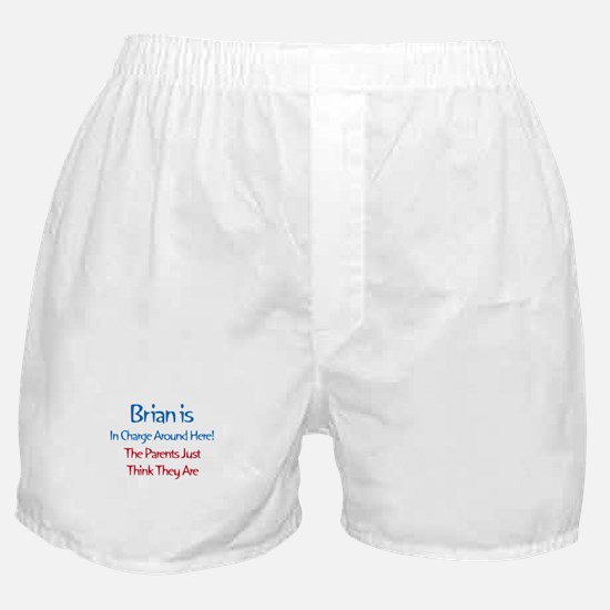 Brian Is In Charge Boxer Shorts