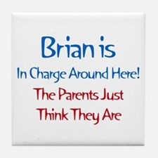 Brian Is In Charge Tile Coaster