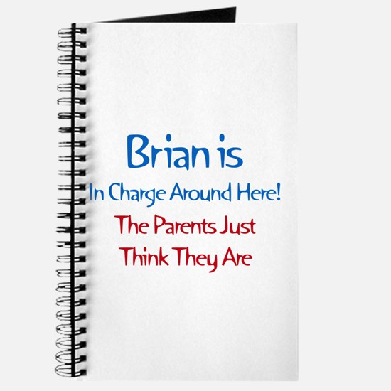 Brian Is In Charge Journal