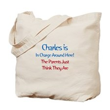 Charles Is In Charge Tote Bag