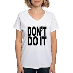 Don't Do It Shirt
