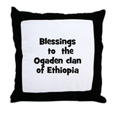 Blessings  to  the  Ogaden cl Throw Pillow