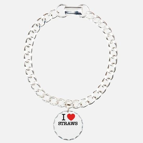 I Love STRAWS Bracelet