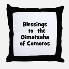 Blessings  to  the  Oimatsaha Throw Pillow