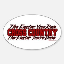 The Faster You Run, The Faster You're Done Decal