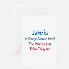 Jake Is In Charge Greeting Card