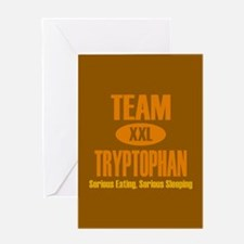 Team Tryptophan Greeting Card