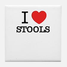 I Love STOOLS Tile Coaster