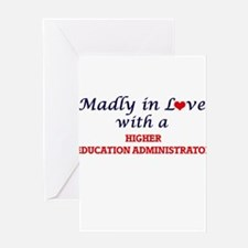 Madly in love with a Higher Educati Greeting Cards