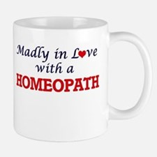 Madly in love with a Homeopath Mugs