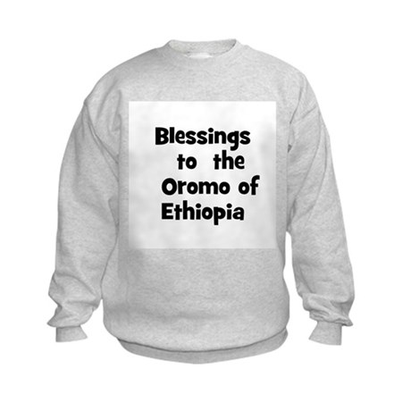 Blessings to the Oromo of Kids Sweatshirt