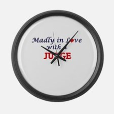 Madly in love with a Judge Large Wall Clock