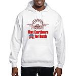Flat Earthers for Bush Hooded Sweatshirt