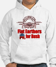 Flat Earthers for Bush Hoodie