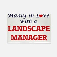 Madly in love with a Landscape Manager Magnets
