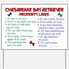 Chesapeake Bay Retriever Property Laws 2 Yard Sign