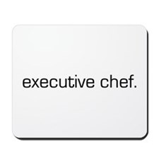 Executive Chef Mousepad