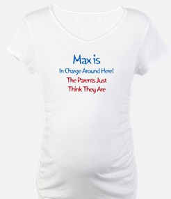 Max Is In Charge Shirt
