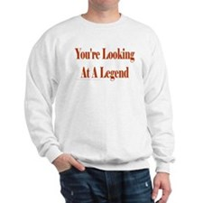 You're looking at a Legend Sweatshirt
