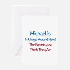 Michael Is In Charge Greeting Card