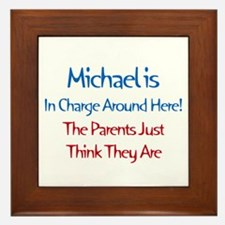 Michael Is In Charge Framed Tile