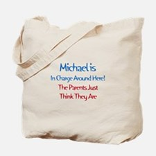 Michael Is In Charge Tote Bag