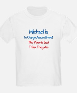 Michael Is In Charge T-Shirt