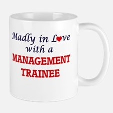 Madly in love with a Management Trainee Mugs