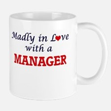 Madly in love with a Manager Mugs