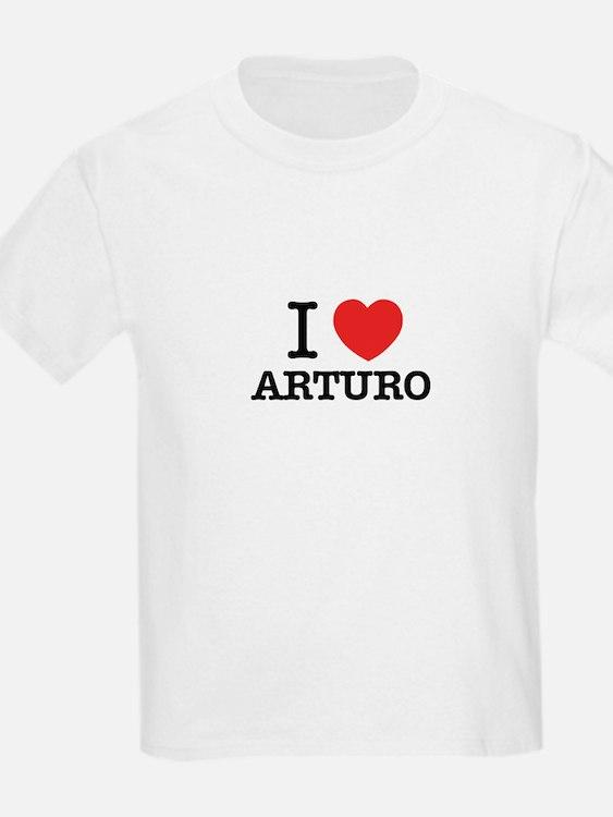 I Love ARTURO T-Shirt