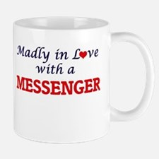 Madly in love with a Messenger Mugs