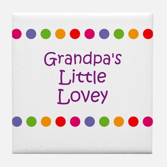 Grandpa's Little Lovey Tile Coaster
