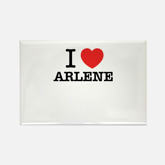 I Love ARLENE Magnets